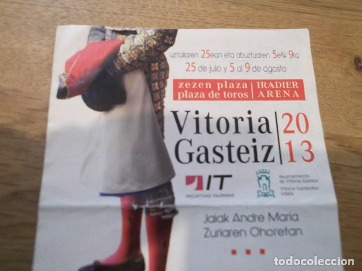 Coleccionismo: Programa taurino de mano. Feria Fiestas en honor de la Virgen Blanca. Vitoria Gasteiz. 2013. Toros. - Foto 5 - 83625748