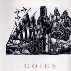 Coleccionismo: GOIGS A LLAOR DE SANTA MARIA DE MONTSERRAT (1974) DÍPTIC - XILOGRAFIES DE GELABERT. Lote 87620820