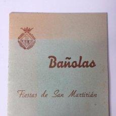 Coleccionismo: PROGRAMA OFICIAL BAÑOLAS - FIESTAS DE SAN MARTIRIÁN (1958). Lote 89210812