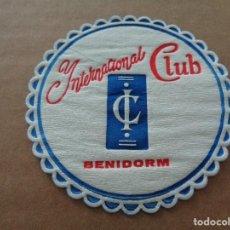 Coleccionismo: POSAVASOS - INTERNACIONAL CLUB ( BENIDORM ) - AÑOS 60. Lote 89788100