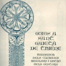 Coleccionismo: GOIGS A SANT GAIETÀ DE THIENE (1984) IMPRÉS A MÉXIC. DÍPTIC. Lote 90651595