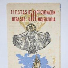 Coleccionismo: FOLLETO / PROGRAMA DE FIESTAS - 50 CORONACIÓN NTRA SRA MISERICORDIA. REUS, 1954 - MEDIDAS 11 X 21 CM. Lote 90726735