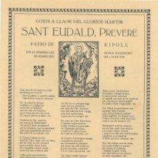 Coleccionismo: GOIGS A LLAOR DE SANT EUDALD, PREVERE PATRO DE RIPOLL - 1957. Lote 90888680