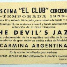 Coleccionismo - Cartel programa Piscina El Club Cercedilla The Devil's Jazz Carmina Argentina julio 1959 - 91359435