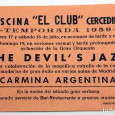 Coleccionismo - Cartel programa Piscina El Club Cercedilla The Devil's Jazz Carmina Argentina julio 1959 - 91359495
