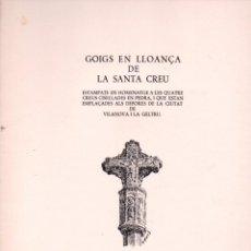 Coleccionismo: CARPETA DE CINC GOIGS EN LLOANÇA DE LA SANTA CREU EN VILANOVA I LA GELTRÚ (1972). Lote 91464605