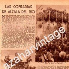 Collezionismo: SEMANA SANTA ALCALA DEL RIO, AÑOS 50,LAS COFRADIAS DE ALCALA DEL RIO, HOJA DE PERIODICO. Lote 92005715