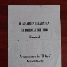 Coleccionismo: ASAMBLEA EUCARÍSTICA EN CORRALES DEL VINO ZAMORA 1968 ARCIPRESTAZGO DEL EL VINO. Lote 95447947