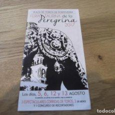 Coleccionismo: PROGRAMA DE MANO TAURINO. FERIA DE PONTEVEDRA. TOROS. FIESTAS DE LA PEREGRINA. AGOSTO, 2017.. Lote 95692267