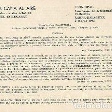 Coleccionismo: LAMINA 2525: REPARTO Y CRITICAS DE UNA CANA AL AIRE. PRINCIPAL 2 MARZO 1902. Lote 95717106