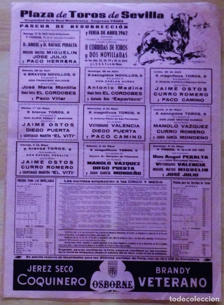 CARTEL DE TOROS. PLAZA DE SEVILLA. PASCUA DE RESURRECCION Y FERIA DE ABRIL 1962. (Coleccionismo - Varios)
