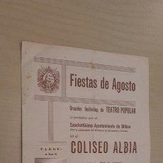 Coleccionismo: BILBAO FIESTAS DE AGOSTO. COLISEO ALBIA