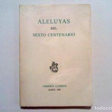 Coleccionismo: ALCOY MOROS Y CRISTIANOS, ALELUYAS DEL SEXTO CENTENARIO, LIBRERIA LLORENS ALCOY 1976, Nº 298 DE 300. Lote 97886167