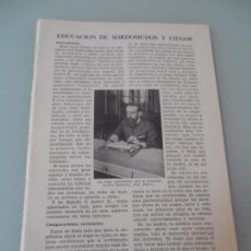 Coleccionismo: EDUCACIÓN DE SORDOMUDOS Y CIEGOS - 9 PÁGINAS TEXTOS Y LAMINAS Nº 60.425 PROCEDE DE LIBRO + 70 AÑOS. Lote 98189467