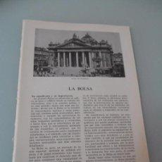 Coleccionismo: LA BOLSA - 7 PÁGINAS TEXTOS Y LAMINAS Nº 60.427 PROCEDE DE LIBRO + 70 AÑOS . Lote 98189755