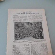 Coleccionismo: EL TEATRO EN EL RENACIMIENTO - 10 PÁGINAS TEXTOS Y LAMINAS Nº 60.428 PROCEDE DE LIBRO + 70 AÑOS. Lote 98189959