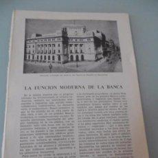 Coleccionismo: LA FUNCIÓN MODERNA DE LA BANCA - 7PÁGINAS TEXTOS Y LAMINAS Nº 60.426 PROCEDE DE LIBRO + 70 AÑOS . Lote 98192051