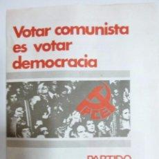 Coleccionismo: ELECCIONES GENERALES 1977 PARTIDO COMUNISTA PROGRAMA ELECTORAL DESPLEGABLE Y PAPELETA. Lote 99881379