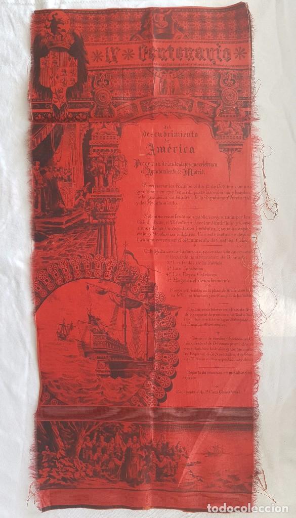 IV CENTENARIO DESCUBRIMIENTO DE AMERICA (AÑO 1892) PROGRAMA DEL AYUNTAMIENTO DE MADRID EN SEDA (Coleccionismo - Varios)