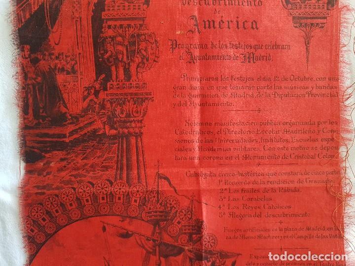 Coleccionismo: IV CENTENARIO DESCUBRIMIENTO DE AMERICA (AÑO 1892) PROGRAMA DEL AYUNTAMIENTO DE MADRID EN SEDA - Foto 3 - 100153931
