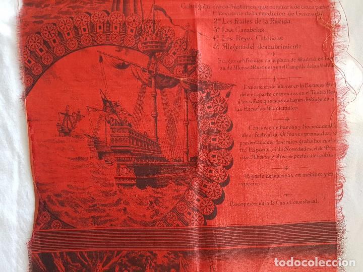 Coleccionismo: IV CENTENARIO DESCUBRIMIENTO DE AMERICA (AÑO 1892) PROGRAMA DEL AYUNTAMIENTO DE MADRID EN SEDA - Foto 4 - 100153931