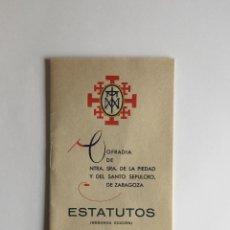 Coleccionismo: SEMANA SANTA ZARAGOZA. ESTATUTOS COFRADÍA DE NUESTRA SEÑORA DE LA PIEDAD, 1942. Lote 100220947