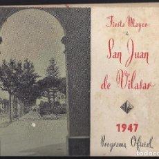Coleccionismo: 1947. VILASSAR DE MAR. FIESTA MAYOR DE SAN JUAN DE VILASAR. OPÚSCULO 25 PÁGS. CURIOSO E INTERESANTE.. Lote 100065463