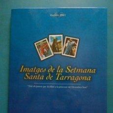 Coleccionismo: IMATGES DE LA SETMANA SANTA DE TARRAGONA. DIARI DE TARRAGONA. EDICION 2001. Lote 100439435