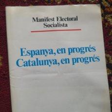 Coleccionismo: MANIFEST ELECTORAL SOCIALISTA- REVISTA PROGRAMA ELECTORAL PSC / PSOE, 1992.. Lote 101106715