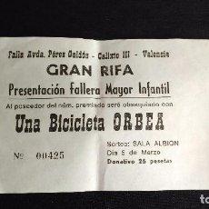 Coleccionismo: PAPELETA RIFA ORBEA - FALLA AVDA. PEREZ GALDOS - CALIXTO III - VALENCIA. Lote 101576159