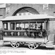 Coleccionismo: LAMINA TRANVIA COMPAÑIA CHINA THE IRON HORSE CARS TRAMWAY CARS - FERROCARRIL TRANVIAS TRANVIA. Lote 102379255