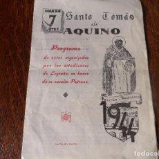 Coleccionismo: PROGRAMA DE ACTOS EN HONOR A SANTO TOMÁS DE AQUINO -LOGROÑO 1944-. Lote 102506735