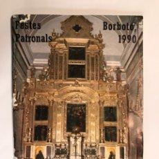 Coleccionismo: BORBOTÓ (VALENCIA). LIBRO DE FIESTAS (A.1990). Lote 103088204
