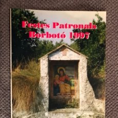 Coleccionismo: BORBOTÓ (VALENCIA) PROGRAMA DE FIESTAS (A.1997). Lote 103252339