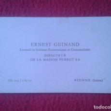 Coleccionismo: TARJETA DE VISITA VISIT CARD O SIMILAR BIENNE SUISSE SUIZA DIRECTEUR DE LA MAISON PERROT SA VER FOTO. Lote 103310627
