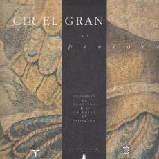 Coleccionismo: TARRAGONA. CIR EL GRAN. CATÀLEG EXPOSICIÓ DE TAPISSOS DE LA CATEDRAL. GRAN QUALITAT. Lote 104689507
