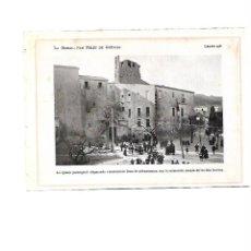 Coleccionismo: AÑO 1922 SANT FELIU DE GUIXOLS IGLESIA PLAZA PORTA FERRADA ANIMACION DIA FESTIVO LAMINA FOTO POSTAL. Lote 105266335