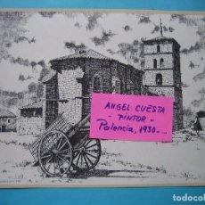 Coleccionismo: LAMINA DEL PINTOR ANGEL CUESTA CALVO - MAZARIEGOS (PALENCIA) 1978 - IMPRENTA MERINO 23 X 18,5 CM. Lote 105799351