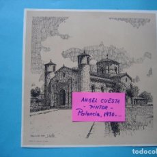 Coleccionismo: LAMINA DEL PINTOR ANGEL CUESTA CALVO - FROMISTA (PALENCIA) 1977 - IMPRENTA MERINO - 23 X 23 CM. Lote 105799879