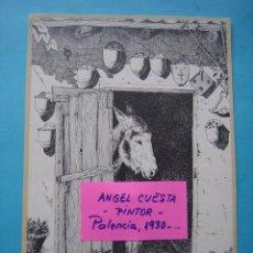 Coleccionismo: LAMINA DEL PINTOR ANGEL CUESTA - PALENCIA - PAISAJE RURAL 1978 - IMPRENTA MERINO - 17 X 25 CM. Lote 105800975
