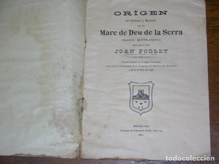 (F.1) ORÍGEN DEL SANTUARI Y MONASTI DE LA MARE DE DEU DE LA SERRA PER JOAN POBLET ANY 1899 CATALAN (Coleccionismo - Laminas, Programas y Otros Documentos)