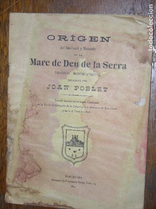 Coleccionismo: (F.1) ORÍGEN DEL SANTUARI Y MONASTI DE LA MARE DE DEU DE LA SERRA PER JOAN POBLET ANY 1899 CATALAN - Foto 3 - 105870327