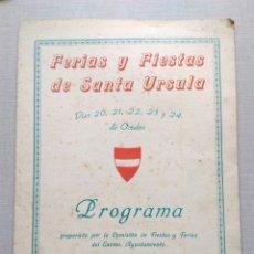 Coleccionismo: FERIAS Y FIESTAS VALLS SANTA URSULA PROGRAMA 1949. Lote 107826180