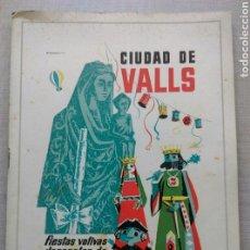 Coleccionismo: FOLLETO PROGRAMA CIUDAD DE VALLS FIESTAS VOTIVAS DECENALES VIRGEN CANDELA 1961 CASTELLERS GIGANTES. Lote 107827331