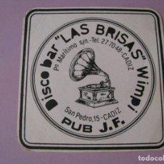 Coleccionismo: POSAVASOS DISCO BAR LAS BRISAS. CADIZ.. Lote 107979643