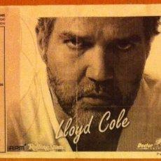 Coleccionismo: LLOYD COLE ENTRADA SALA LA [2] BARCELONA LUNES 18 DE OCTUBRE DE 2006. Lote 108284819