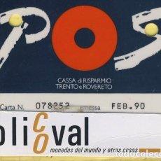 Coleccionismo: TARJETAS IDENTIFICACION ,CONTROL -FABRICANTE ITALIA CASSA DI RISPARMIO TRENTO Y ROVERETO 1990 031. Lote 109301427