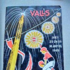 Coleccionismo: VALLS TARRAGONA FESTA MAJOR DE SANT JOAN 1965 PROGRAMA SAN JUAN FIESTAS XIQUETS CASTELLERS CASTELLS. Lote 109379180