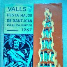 Coleccionismo: VALLS TARRAGONA FESTA MAJOR DE SANT JOAN 1967 PROGRAMA SAN JUAN FIESTAS XIQUETS CASTELLERS CASTELLS. Lote 109380087