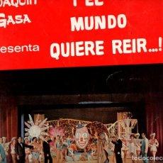 Coleccionismo: JOAQUIN GASA : EL MUNDO QUIER REIR (1965) MARY SANTPERE, GILA...CON AUTÓGRAFO DEL EMPRESARIO. Lote 109797355